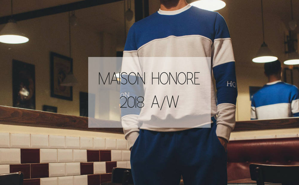 MAISON HONORE 2018 A/W COLLECTION
