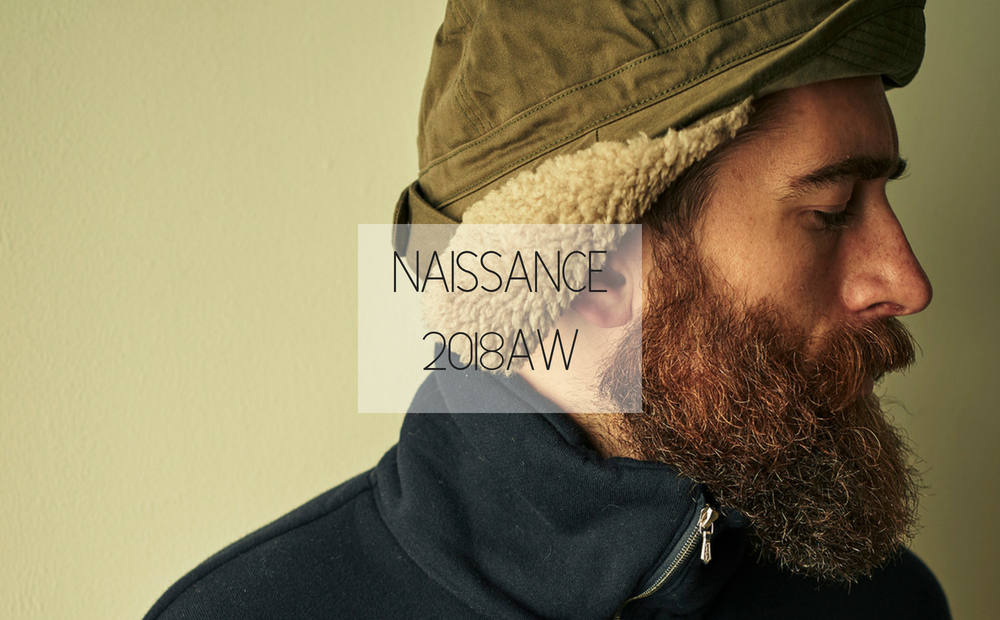 NAISSANCE 2018 A/W COLLECTION