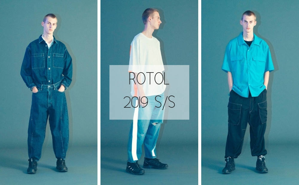 ROTOL 2019 S/S COLLECTION